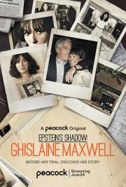 hd-Epstein's Shadow: Ghislaine Maxwell